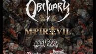 Préventes : FNAC :http://www.fnacspectacles.com/place-spectacle/manifestation/Hard-rock-Metal-OBITUARY—M-PIRE-OF-EVIL-63193.htm DIGITICK :http://www.digitick.com/obituary-m-pire-of-evil-dust-bolt-rotting-repugnancy-concert-dark-metal-css4-digitick-pg51-ei307775.html